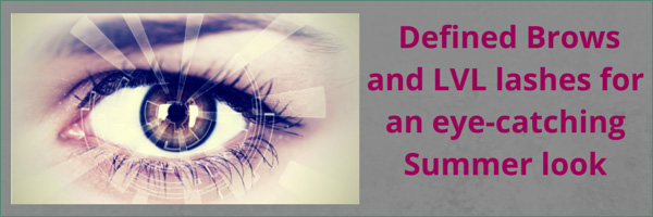 Aurora Skin Clinics: Banner showing title for Blog : Defined Brows and LVL Lashes