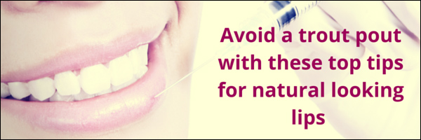 Aurora Skin Clinics: Banner showing the title to our blog post - top tips for natural looking lips